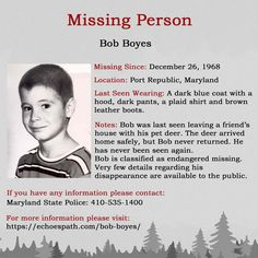 The disappearance of Bob Boyes on December 1968 in Port Republic, Maryland. Missing Child, Missing Persons, Pet Deer, Amber Alert, John Doe, Bring Them Home, Cold Case, True Crime, Ancient Egypt