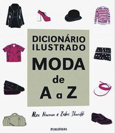 Biblioteca fashion: 15 livros para você saber tudo sobre moda! - Moda - CAPRICHO