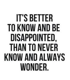 Sometimes its better to know...