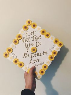 I like the quote 💛 Sunflower graduation cap! Graduation Cap Toppers, Graduation Cap Designs, Graduation Cap Decoration, Decorated Graduation Caps, Nursing School Graduation, Graduation Diy, Graduation Pictures, Grad Pics, Grad Hat
