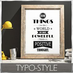 """Few things in the world are more powerfull than positive thoughts.""   https://www.etsy.com/de/shop/animoARTshop?section_id=16970222&ref=shopsection_leftnav_1"