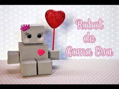 DIY : Robot de goma eva [Deco] - YouTube