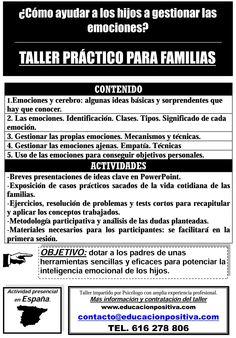 Workshop for families: Helping children with their emotions Taller para familias ¿Cómo ayudar a los hijos con sus propias emociones?