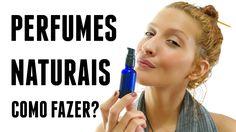 Como fazer Perfumes Naturais com Óleos Essenciais: Dicas e Receita | Kar...