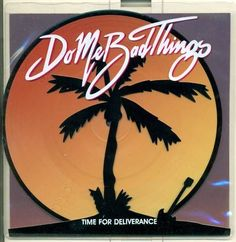 Do Me Bad Things 7  Time For Deliverance Chantal Brown Nicolai Prowse Tom Shott