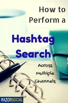 How to Perform a Hashtag Search Across Multiple Channels #socialmedia #marketing #webanalytics