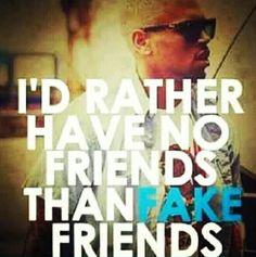 #very true # fuck fake people
