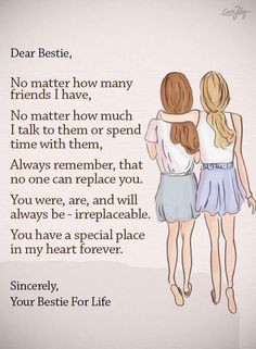 Ya i have one who never exclude me.. Not hide something.. Treat me like her sis.. And yes a bestie.. Showed me the correct path