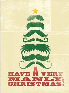 Items similar to SALE- Manly Christmas Poster - Moustache Tree on Etsy Christmas Greeting Cards, Christmas Wishes, Christmas Greetings, Christmas Holidays, Christmas Crafts, Christmas Decorations, Xmas, Christmas Ideas, Merry Christmas