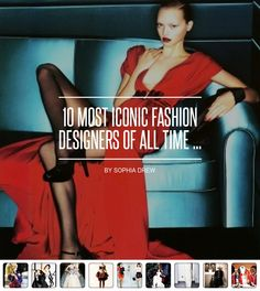 10 Most #Iconic #Fashion Designers of All Time ... - Fashion