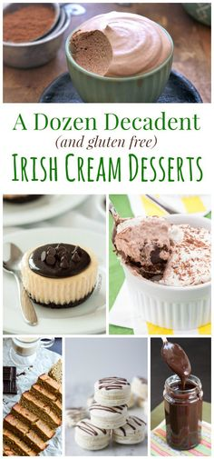 A Dozen Decadent Gluten Free Irish Cream Desserts - for St. Patrick's Day or any day, you won't be able to resist these delicious boozy dessert recipes.
