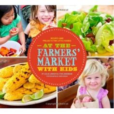 At the Farmers' Market with Kids cookbook