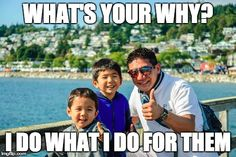 What's Your Why? I do What I Do for them  Desmond-Soon.com
