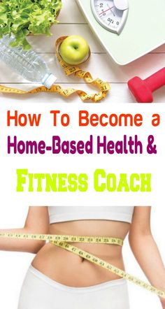 How To Become a Home-Based Health & Fitness Coach – Healthy And Fit Mom – Fitnessabs Health And Beauty Tips, Health Tips, Health And Wellness, Fitness Diet, Health Fitness, 5 Minute Abs Workout, Healthy Weight Loss, Healthy Food, Healthy Life