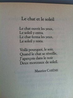 Franch Quotes : Le Chat et le Soleil, Maurice Carême - The Love Quotes French Poems, French Phrases, French Quotes, French Language Lessons, French Language Learning, French Lessons, How To Speak French, Learn French, Book Quotes