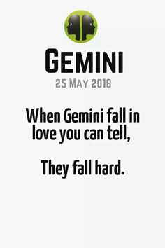 When Gemini fall in love Gemini Sign, Gemini Quotes, Zodiac Signs Gemini, Zodiac Facts, Sagittarius Facts, Libra, Gemini Man In Love, All About Gemini, Gemini Woman
