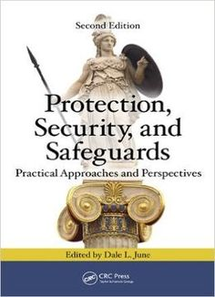 Protection Security And Safeguards: Practical Approaches And Perspectives Second Edition PDF