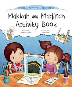 Explore the wonders of Makkah and Madinah with this fun activity book. Features dot-to-dot drawings, colouring fun, puzzles to solve and 63 stickers. Perfect for teaching children about Hajj. Ramadan Activities, Color Activities, Activities For Kids, Islamic Books For Kids, Islam For Kids, Muslim Faith, Prayer Book, Book Making, Teaching Kids