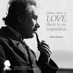 Love is in the air Einstein fans! Here are some words of wisdom from our favorite genius.