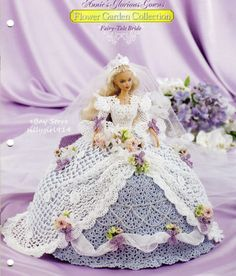 """FAIRY TALE BRIDE""~Crochet PATTERN 4 BARBIE FASHION DOLL~Annie's Glorious Gowns"