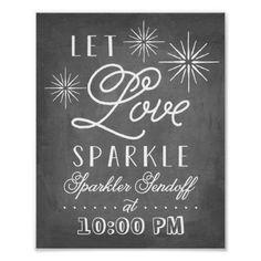 Let Love Sparkle | Sparkler Send Off Personalized Time Chalkboard Theme Large Custom Poster   #wedding #sparkler #SeptemberWeddingIdeas