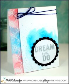 Vicki for CAS-ual Fridays Stamps featuring Dream Then Do and Tin Roof stamps  www.cas-ualfridaysstamps.com  #casfridays