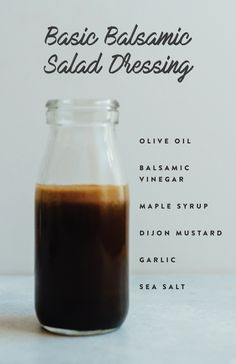 6 Healthy Homemade Salad Dressings Basic Balsamic Salad Dressing with olive oil balsamic vinegar, maple syrup, mustard, garlic and salt. Salad With Balsamic Dressing, Salad Dressing Recipes, Tahini Dressing, Olive Salad, Salad Dressing Healthy, Vinegrette Salad Dressing, Keto Salad Dressing, Olive Oil Dressing, Honey Mustard Dressing