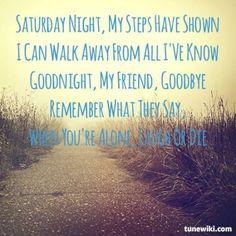 Saturday night by cold chisel Jimmy Barnes, Some Quotes, Music Love, Saturday Night, Music Quotes, A Good Man, Song Lyrics, Good Night, My Friend