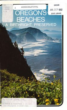 Oregon's beaches : a birthright preserved, by the Oregon Parks and Recreation Branch