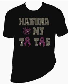 Hakuna My Ta Tas breast cancer awareness rhinestone tshirt. by MoreThanGlitz on Etsy