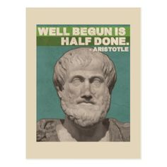 Aristotle 'Well begun is half done' Quote Postcard - postcard post card postcards unique diy cyo customize personalize