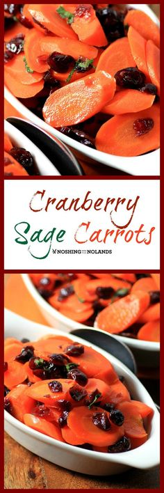 Cranberry Sage Carrots by Noshing With The Nolands is an easy and delicious side for the holidays. Honey and chicken broth heighten the flavors in these carrots and give them a gorgeous glisten.