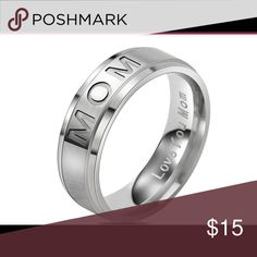Love you mom Ring. Stainless steel❤️ Silver size 8 Jewelry Rings