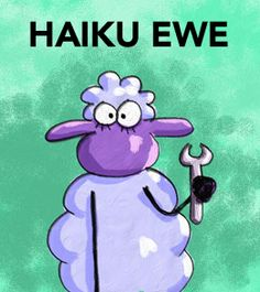 Haiku Ewe by Allison Garwood: A fab comic strip  Written deftly in haiku  Haiku Ewe wants love | http://gocomics.com/haikuewe | #comics #haiku #ewe | © Big Al the Gal