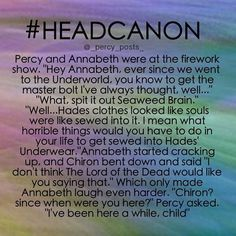 This is how Percy Jackson is gonna die. Being funny/sarcastic at the wrong time. Percy Jackson Head Canon, Percy Jackson Fan Art, Percy Jackson Memes, Percy Jackson Books, Percy Jackson Fandom, Percabeth, Solangelo, Percy And Annabeth, Annabeth Chase
