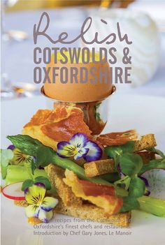 Ellenborough Park's Executive Head Chef David Kelman has submitted three recipes to Relish Publications Cotswolds & Oxfordshire, featuring some of the finest recipes from the Cotswolds.  http://www.ellenboroughpark.com/relish-cookbook.html