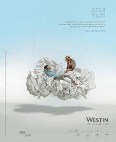 I've always loved this Westin Hotel campaign. Fresh and imaginative. #advertising