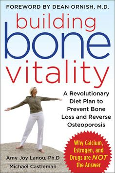 Learn why dairy and calcium supplements will never prevent bone loss and how you can actually build bone health.
