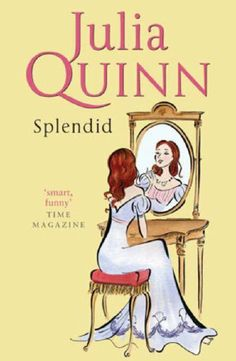 Splendid by Julia Quinn, UK edition.
