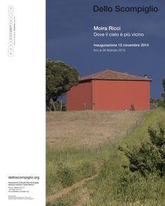 Moira Ricci - Dove il cielo é piú vicino - Inaugurazione 15 novembre - Tenuta Dello Scompiglio