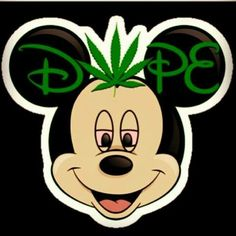 ☯☮ॐ American Hippie Herbal Weed ~ D o P e Mickey