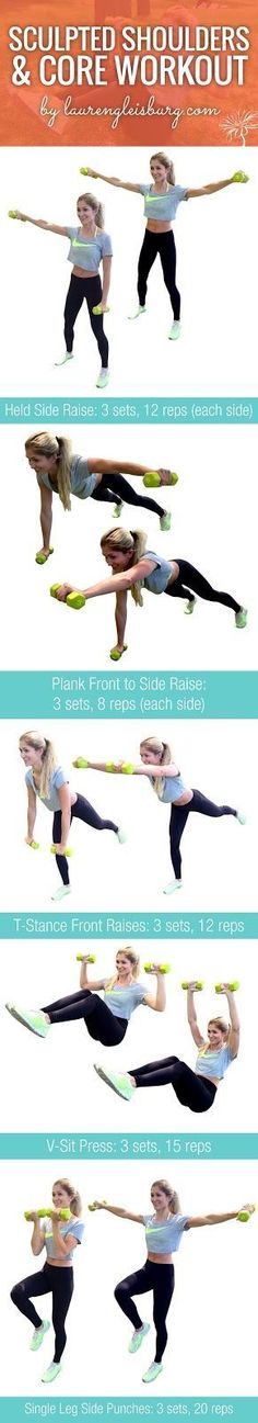 SCULPTED SHOULDERS and CORE WORKOUT   click for the full workout plan by LaurenGleisberg.comSCULPTED SHOULDERS and CORE WORKOUT   click for the full workout plan by LaurenGleisberg.com