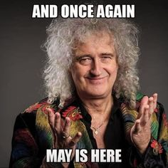 The meme king we all love and Stan😂😂❤️ //TAGS: brian brianmay brianharoldmay poodle legsfordays guitar dr genius musician // queen legend lengends legendary legendery obsessed obsessedwiththem numberone Save The Queen, I Am A Queen, It's Gonna Be May, Brian's Song, Queen Meme, Roger Taylor, Happy May, Romance, Queen Freddie Mercury