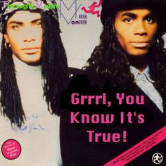"""Milli Vanilli - Technically, they don't belong in our """"Singers"""" folder, (haha) But, they're part of music culture so I'm pinning them anyway."""