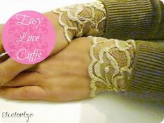 Easy Lace Cuffs - diy - not attached to the sweater so you can swap them with many different sweaters. Sewing Hacks, Sewing Tutorials, Sewing Crafts, Sewing Patterns, Sewing Projects, Sewing Tips, Sewing Ideas, Diy Projects, Sewing Stitches