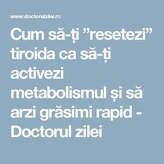 "Cum să-ți ""resetezi"" tiroida ca să-ți activezi metabolismul și să arzi grăsimi rapid - Doctorul zilei Fitness Diet, Health Fitness, Thyroid Health, Prank Videos, Hypothyroidism, Metabolism, Good To Know, Natural Remedies, The Cure"