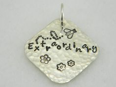 Be extraordinary sterling silver pendant; hand stamped with a BEE  | Lundela - Jewelry on ArtFire