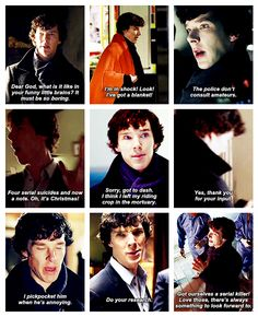 'A Study in Pink' - Sherlock Holmes  Hahaha... this show is just amazing :D These are some of my favorite lines :)