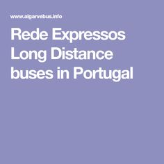 "Rede Expressos Long Distance buses in Portugal ""Coaches are great, frequent and cheap too. Quarteira bus station to Sete Rios. Lisbon is beautiful and amazing city. Chiado is my favourite place. i stayed in everything from Air B&Bs to 5* hotels. this is currently my favourite mid range, it's fab http://www.garrett48.com/ ask for a room with balcony doors overlooking main street"""