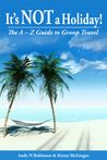 An interview with Andy N Robinson & Kirsty McGregor, authors of 'It's NOT a Holiday! The A-Z Guide to Group Travel' - NEW travel book #travel #overlanding #grouptravel #book